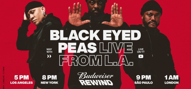 Budweiser Rewind launches this Saturday, May 16 with the Black Eyed Peas