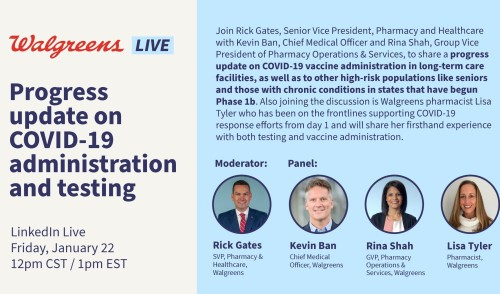 Walgreens Live: Progress on COVID-19 vaccine administration and testing