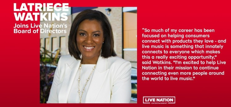 Live Nation Entertainment elects Latriece Watkins to board